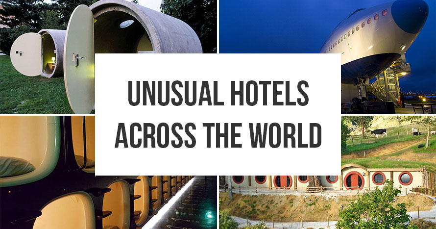 Amazing Unusual Hotels Across the World